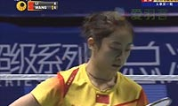 李雪芮VS王适娴 2012世界羽联总决赛 女单资格赛视频
