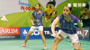 基蒂塔拉库尔/拉温达VS潘乐恩/谢影雪 2017马来西亚大师赛 女双决赛视频