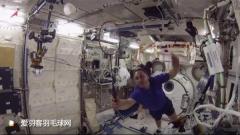 谁说太空不能打球?俄美日宇航员首次举行太空羽毛球赛