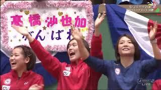 2019日本S/J连赛半决赛,山口茜vs高桥沙也加
