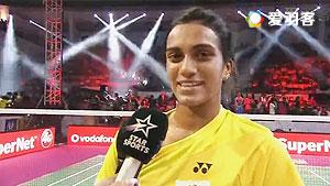 辛德胡VS拉达 2017印度超级联赛 混合团体小组赛明仕亚洲官网